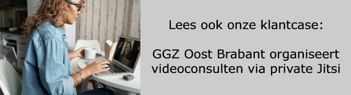 Klantcase GGZ Oost Brabant